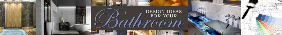 Design Ideas For Your Bathroom